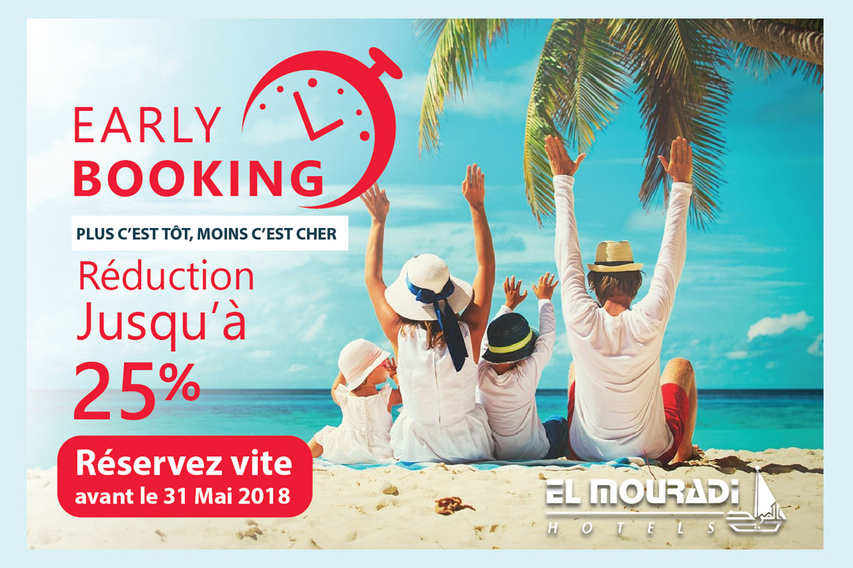 Early Booking Eté 2018
